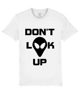 Don't Look Up - T-Shirt For Men - Abduction 51 Extraterrestrial Streetwear | UFO & Alien Inspired