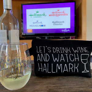 Drink Wine And Watch Hallmark Bag (SOLD OUT!)