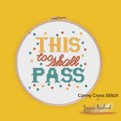 This Too Shall Pass Cross Stitch In Embroidery Hoop