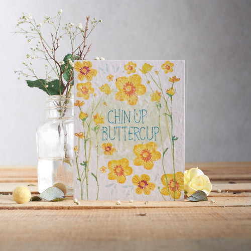Chin Up Buttercup Plantable Seed card - Greetings Cards - Altruis Living