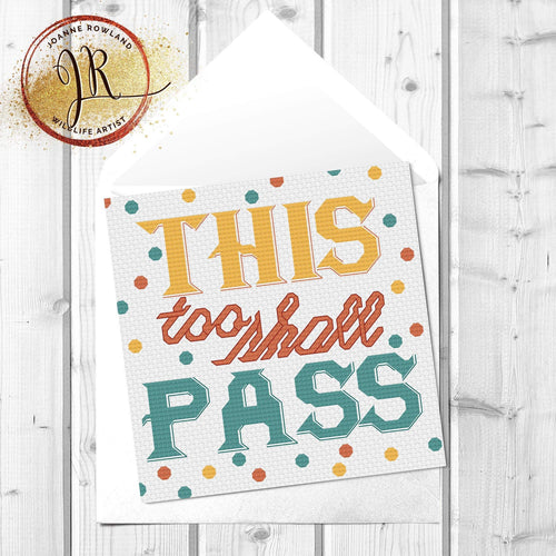 This Too Shall Pass Card - Greetings Cards - Altruis Living