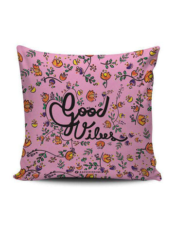 Cushion | Good Vibes