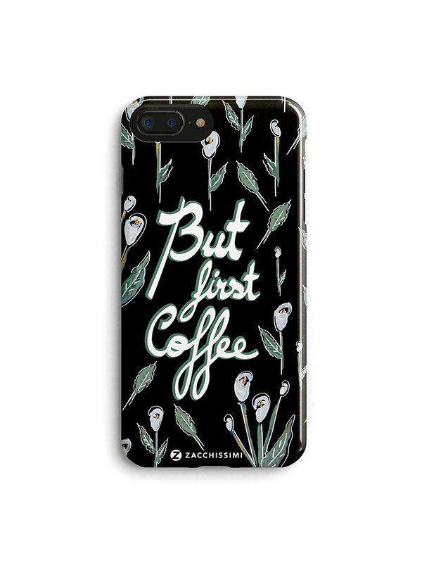 Phone Case - First Coffee