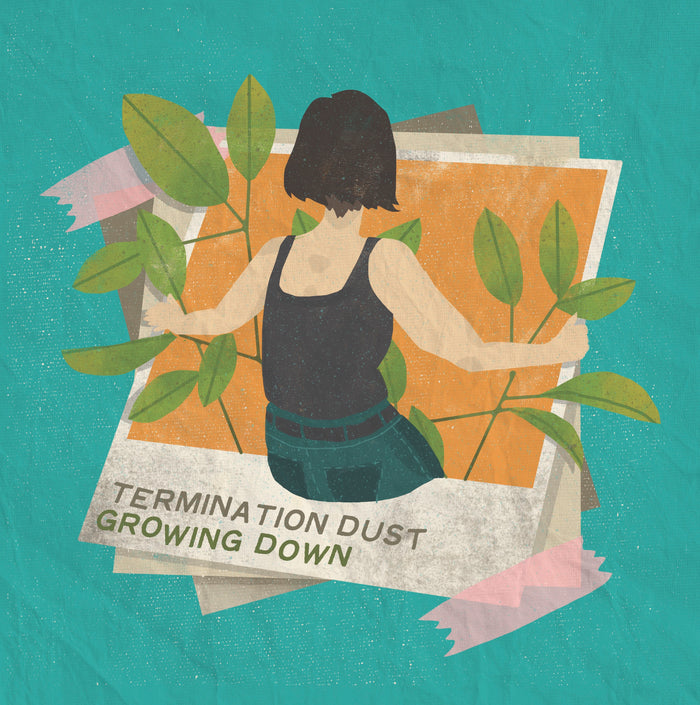 "Termination Dust - ""Growing Down"""