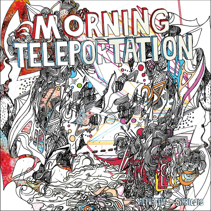 Morning Teleportation - Salivating For Symbiosis LP