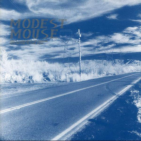"Modest Mouse ""This Is A Long Drive For Someone With Nothing To Think About"" (1996/2014)"