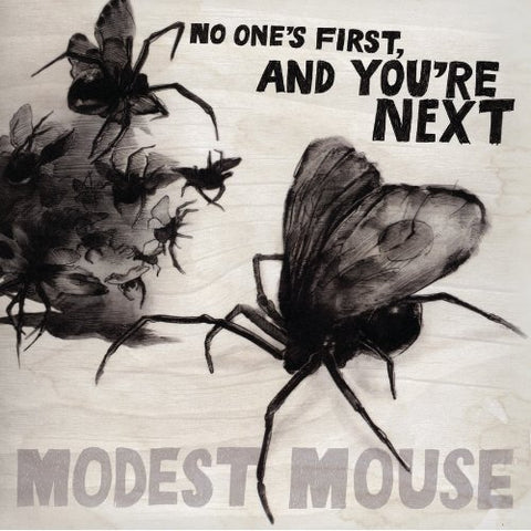 Modest Mouse No One's First and You're Next