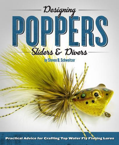 Designing Poppers Sliders & Divers Schweitzer