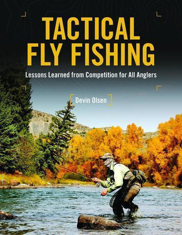 Tactical Fly Fishing Devin Olsen