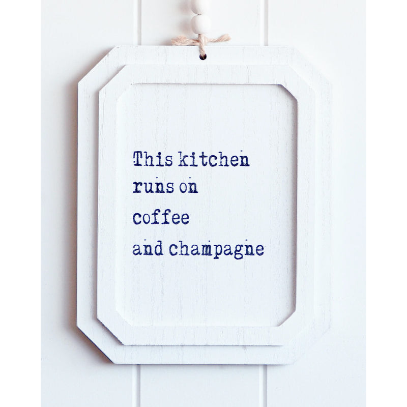 Alice Blue Quote Sign - Coffee and Champagne - 20x25cm Finished Artwork