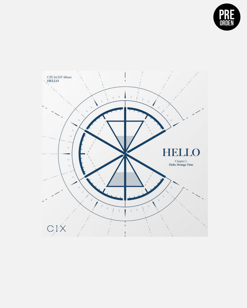 CIX - HELLO Chapter 3. Hello, Strange Time