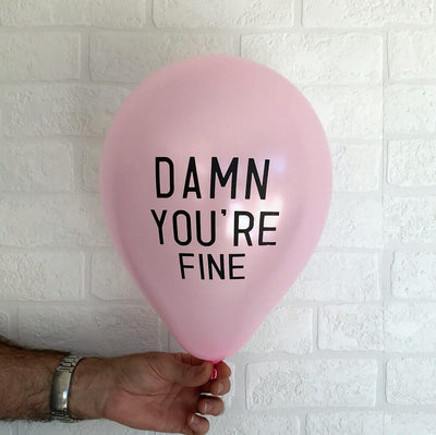 Online Party Supplies Funny Rude Abusive Damn You're Fine Adult Party Latex Balloon