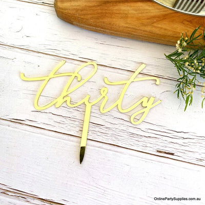 Acrylic Gold Mirror 'Thirty' Cake Topper - 30th Birthday Party Cake Decorations -  Online Party Supplies Australia