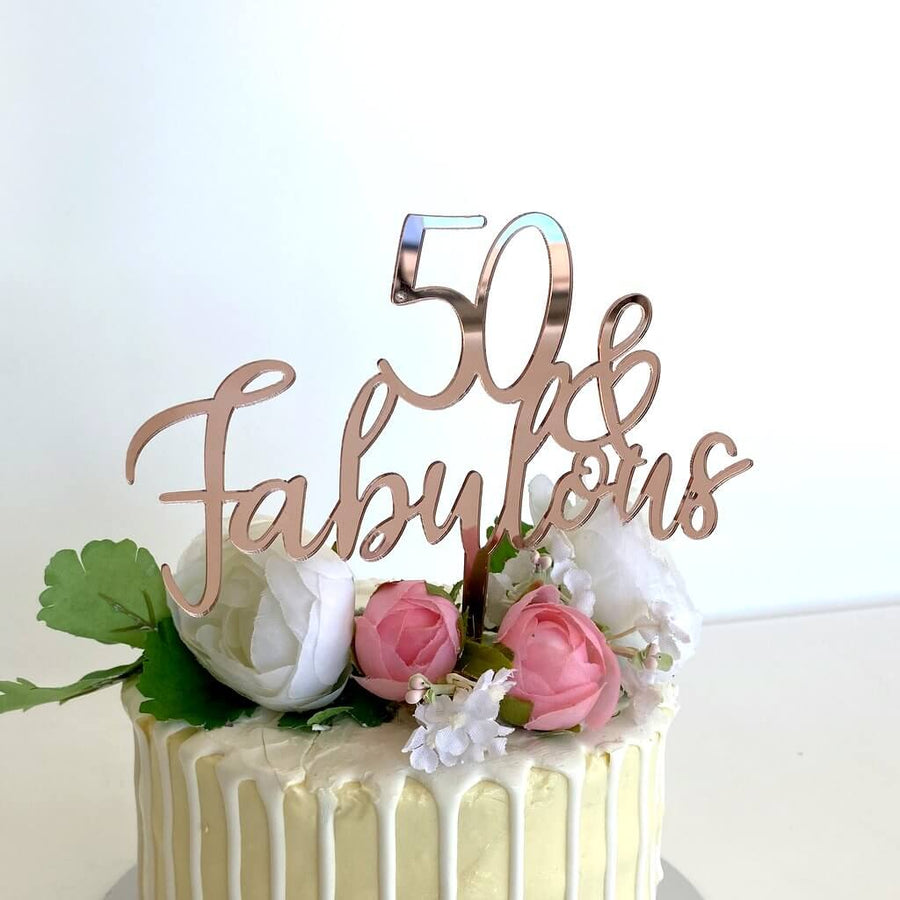 Acrylic Rose Gold Mirror 50 & Fabulous Cake Topper