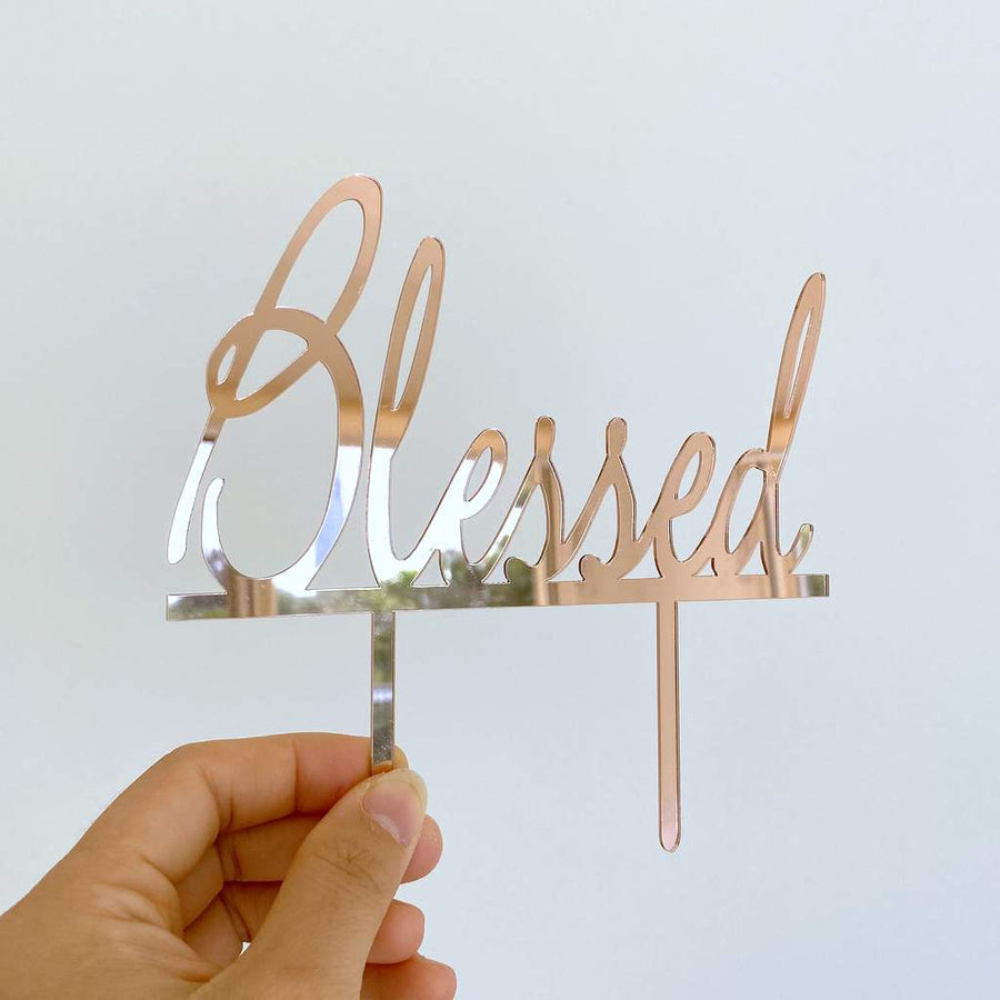 Acrylic Rose Gold Mirror Blessed Cake Topper - Christening / Baptism / Baby Shower Cake Decorations