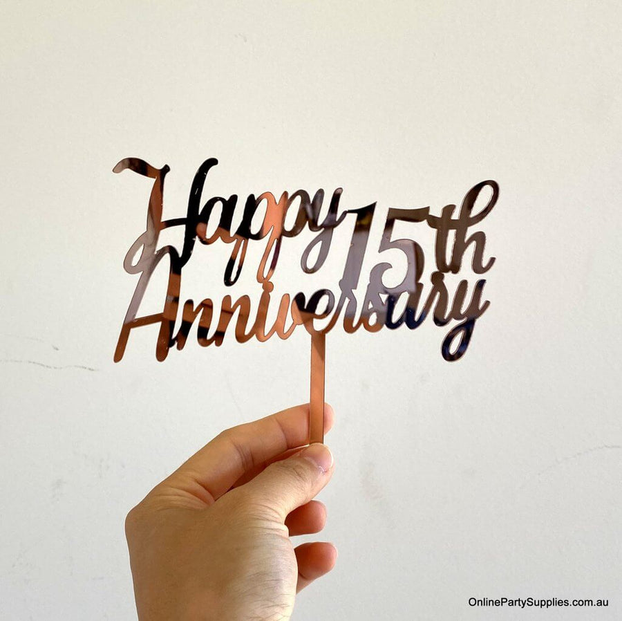 Online Party Supplies Australia Rose Gold Mirror Acrylic 'Happy 15th Anniversary' Cake Topper