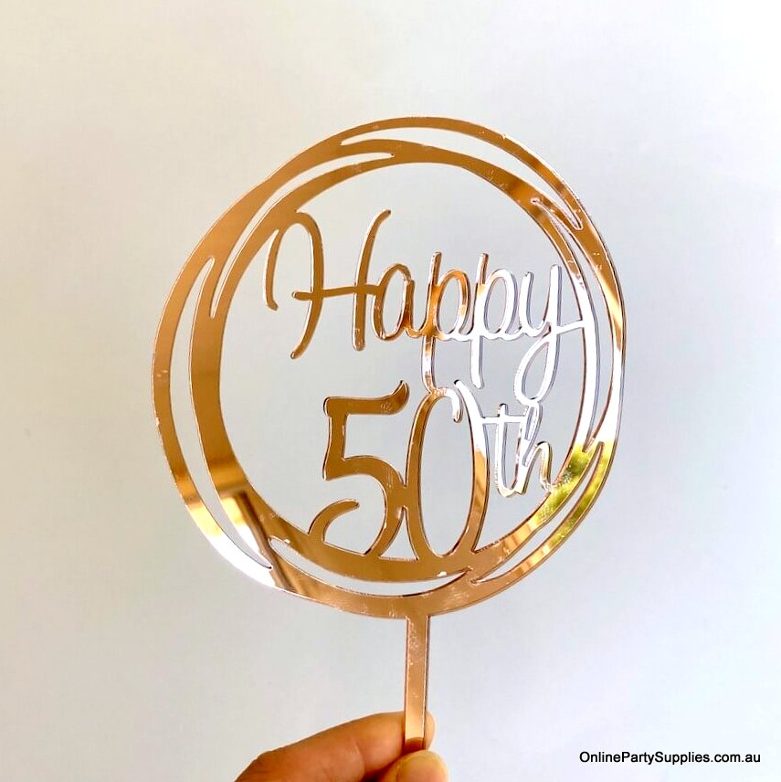 Online Party Supplies Australia Rose gold mirror geometrical circle happy 50th birthday cake topper