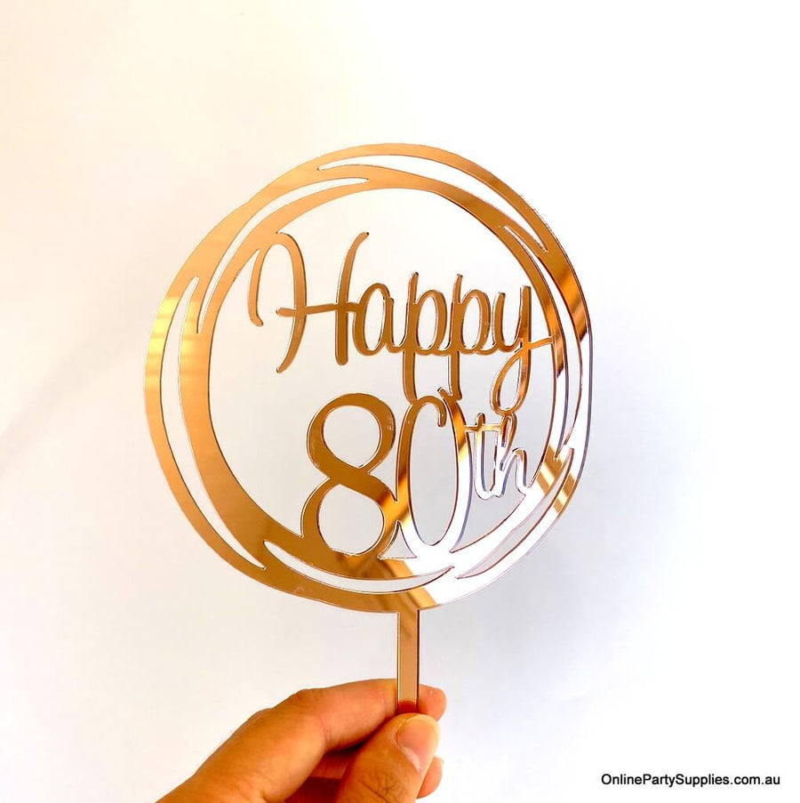 Online Party Supplies Australia Acrylic rose gold mirror geometric circle Happy 80th  birthday wedding Cake Topper