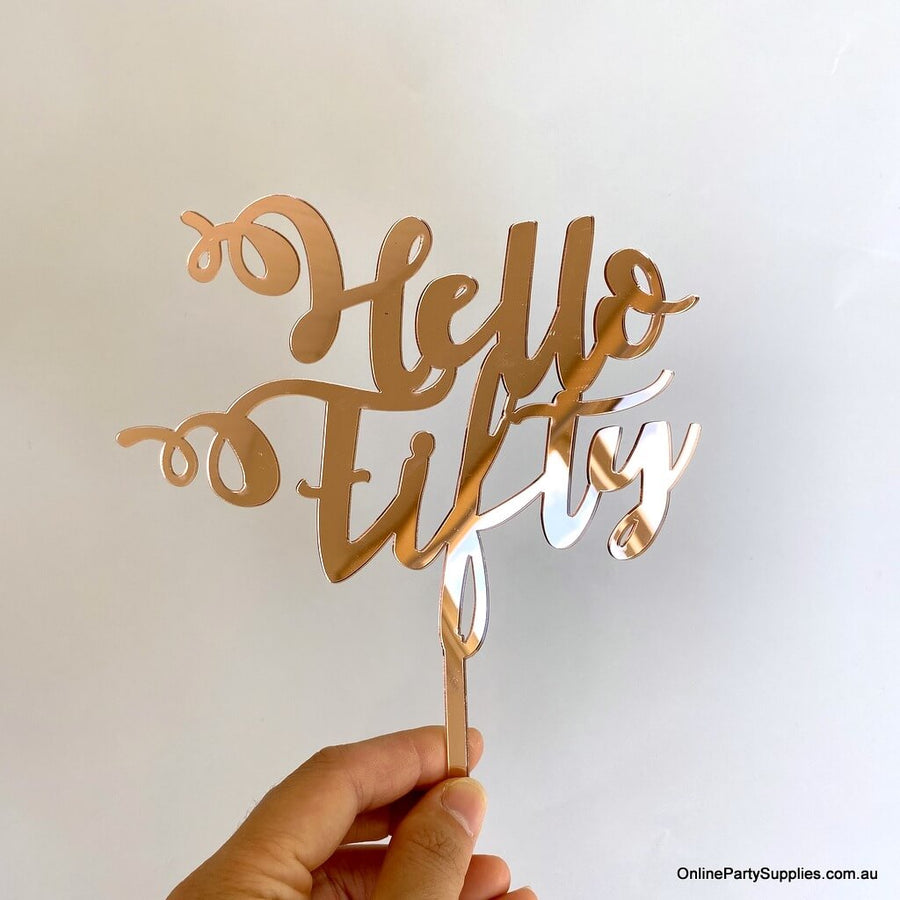 Online Party Supplies Australia acrylic rose gold mirror hello fifty happy birthday cake topper
