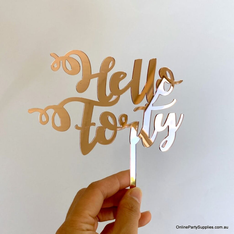 Online Party Supplies Australia acrylic rose gold mirror hello forty happy birthday cake topper