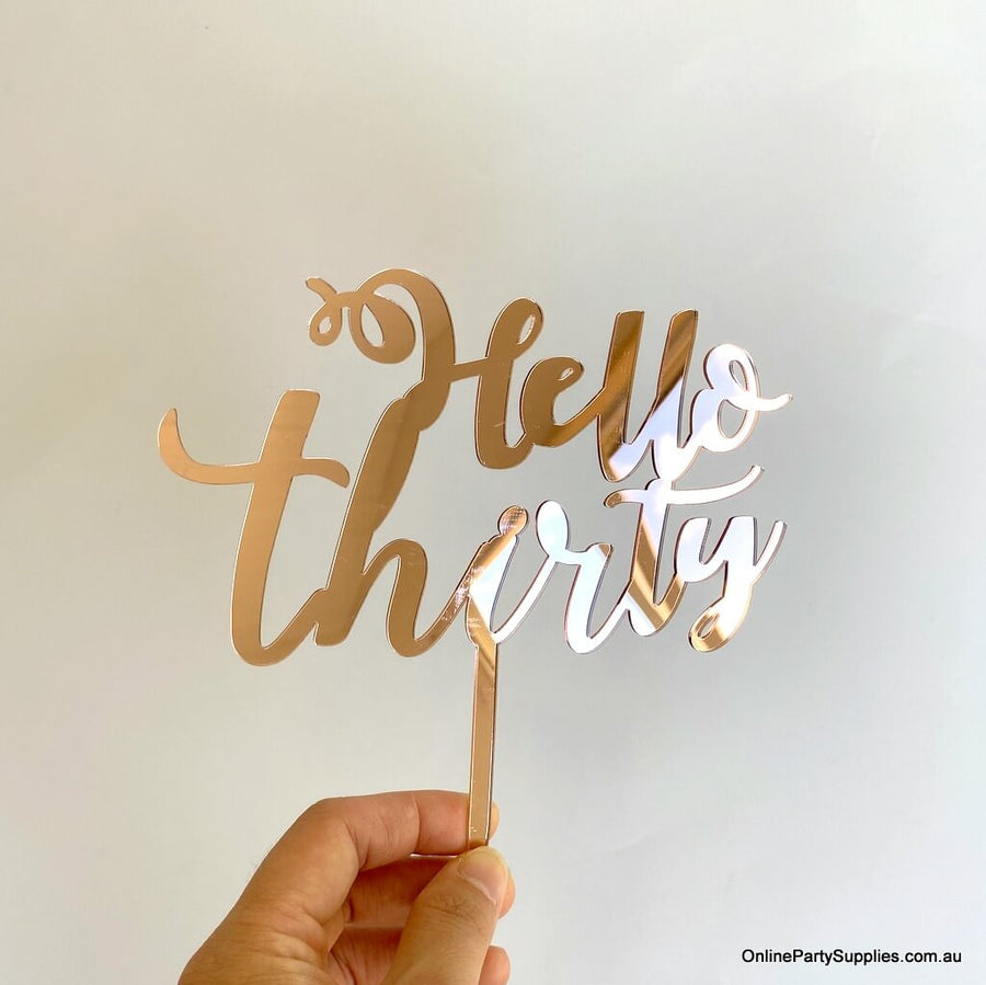 Online Party Supplies Australia acrylic rose gold mirror hello thirty happy birthday cake topper