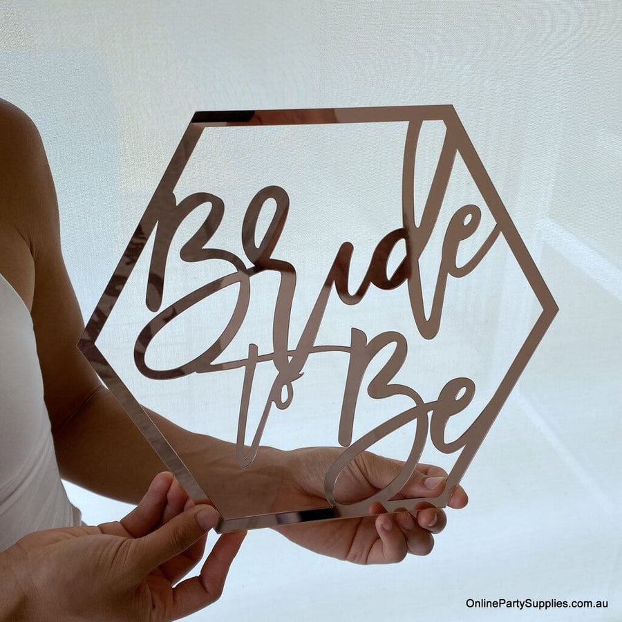 Online Party Supplies Australia acrylic rose gold mirror hexagon Bride To Be Bridal Hanging Wall Sign - Wedding Centrepiece Decorations