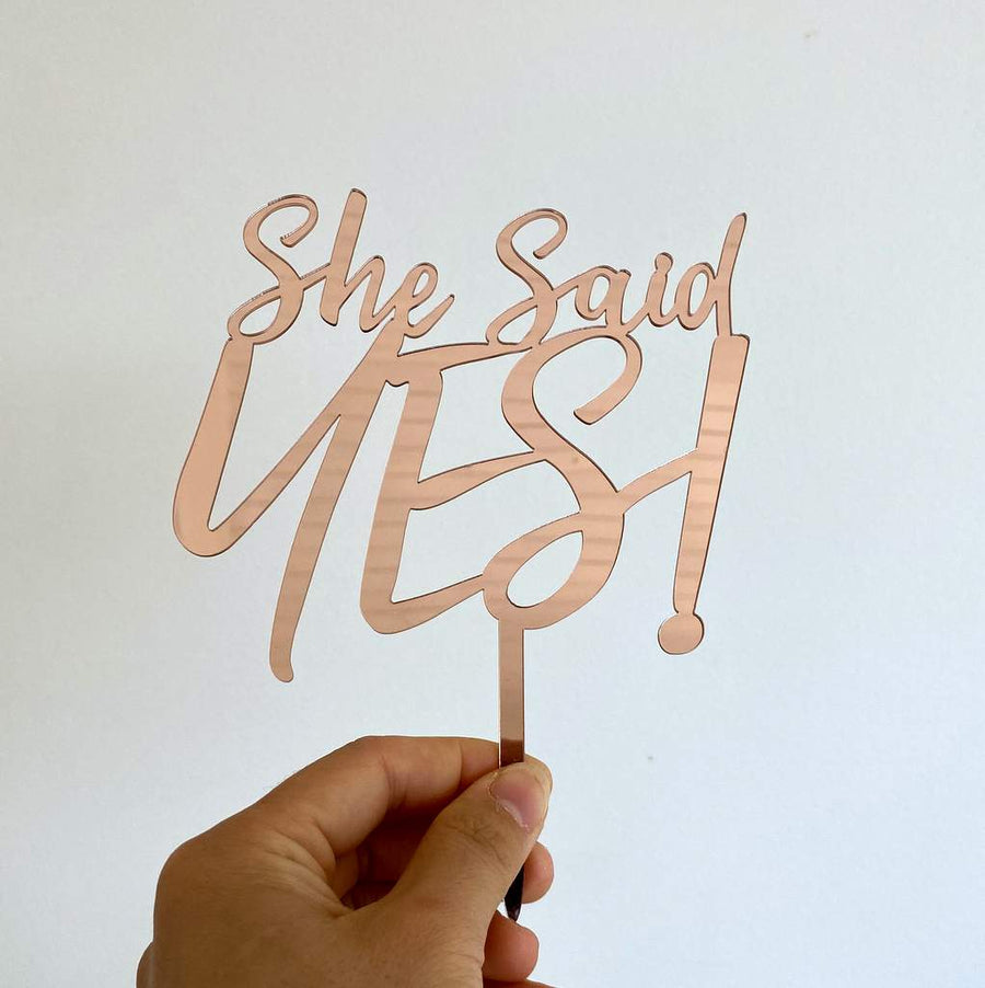 Acrylic Rose Gold Mirror 'She Said YES!' Engagement Cake Topper