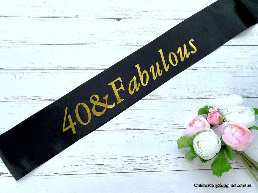 Gold Foil '40 & Fabulous' Black Satin Party Sash - Fortieth 40th Birthday Party Decorations