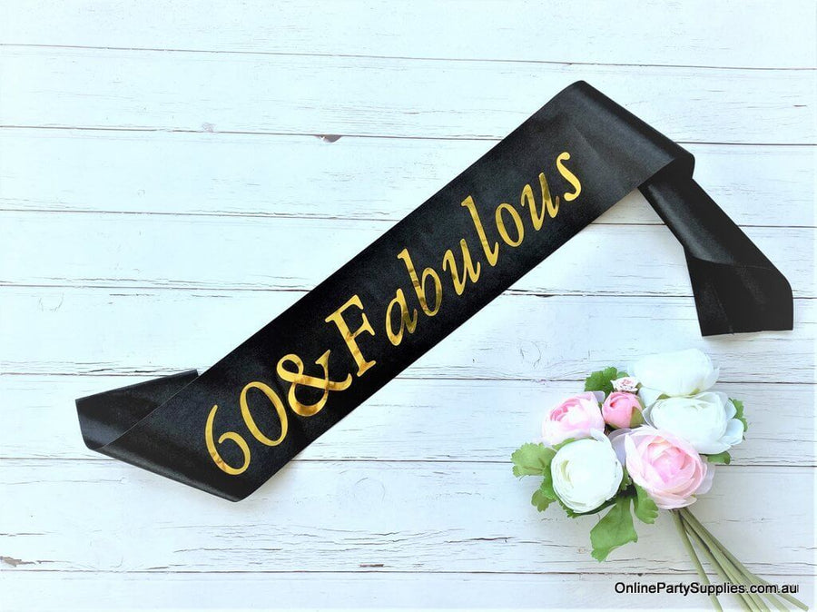 Gold Foil '60 & Fabulous' Black Satin Party Sash - Sixtieth 60th Birthday Party Decorations