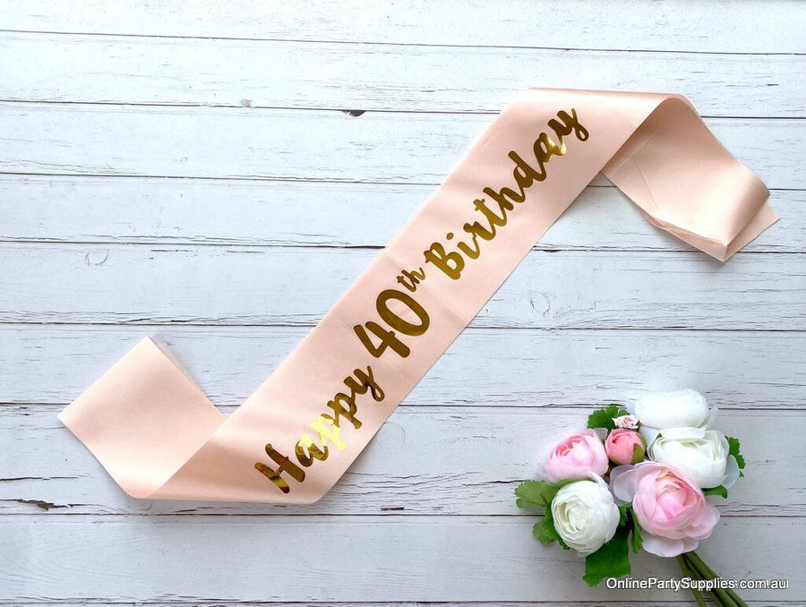 Champagne Pink Gold Printed 'Happy 40th Birthday' Satin Sash