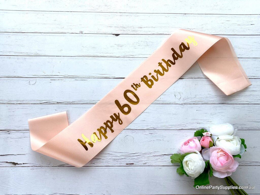Champagne Pink Gold Printed 'Happy 60th Birthday' Satin Sash