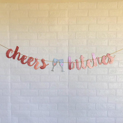 CHEERS BITCHES Rose Gold Glitter Bachelorette Party Banner - Online Party Supplies