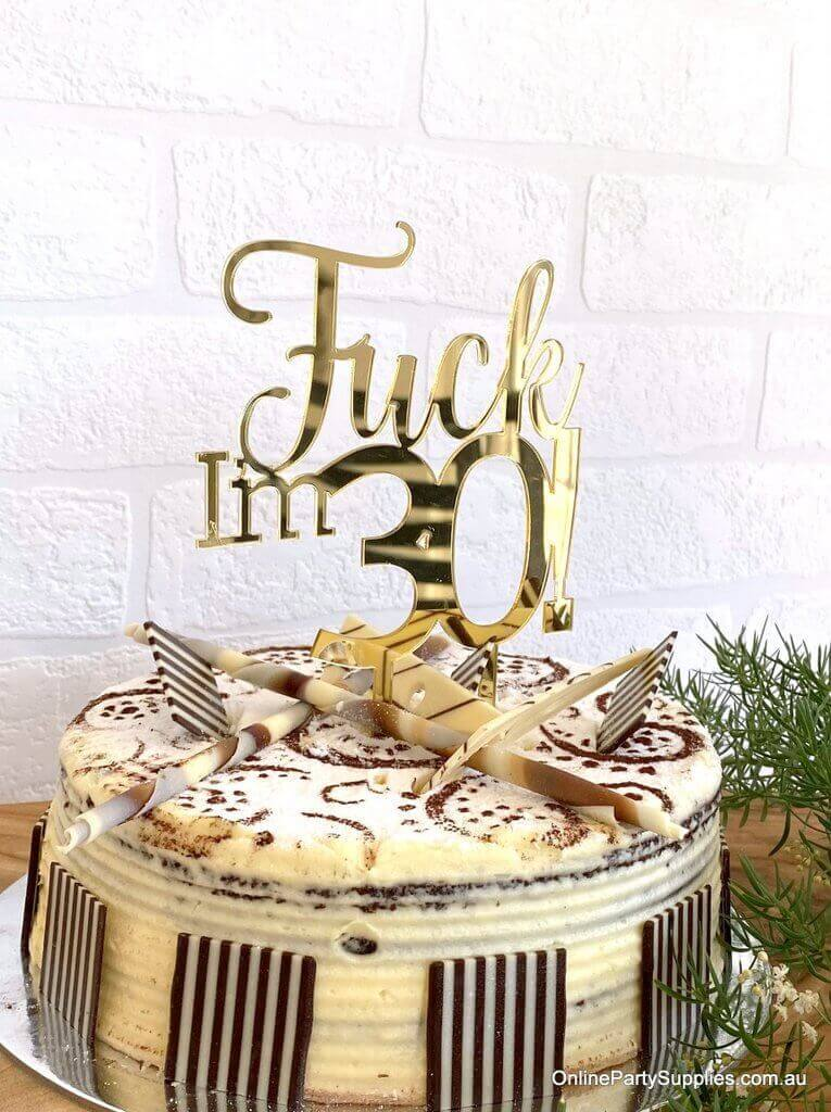 Acrylic Gold Mirror 'Fuck I'm 30!' Birthday Cake Topper - Funny Naughty 30th Thirtieth Birthday Party Cake Decorations
