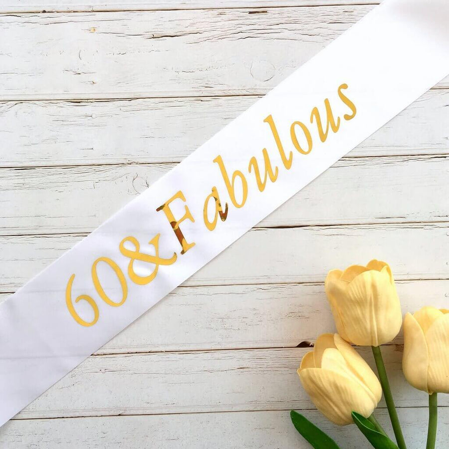 Online Party Supplies Gold Foil '60 & Fabulous' White Satin Party Sash Happy Milestone 60th Sixtieth Birthday Girl Outfit