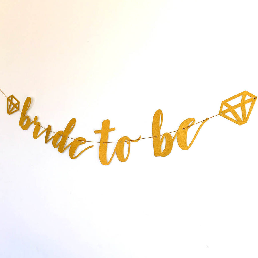 'Bride To Be' with Diamond Gold Glitter Bachelorette Party Banner
