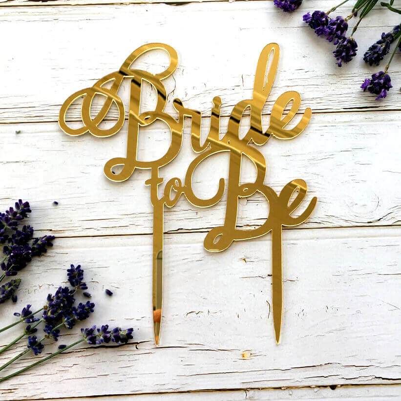 Gold Mirror Acrylic 'Bride To Be' Wedding Bridal Shower Cake Topper