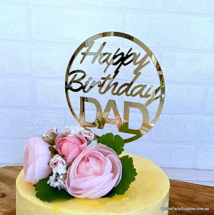 Acrylic Gold Mirror Circle Happy Birthday DAD Script Cake Topper