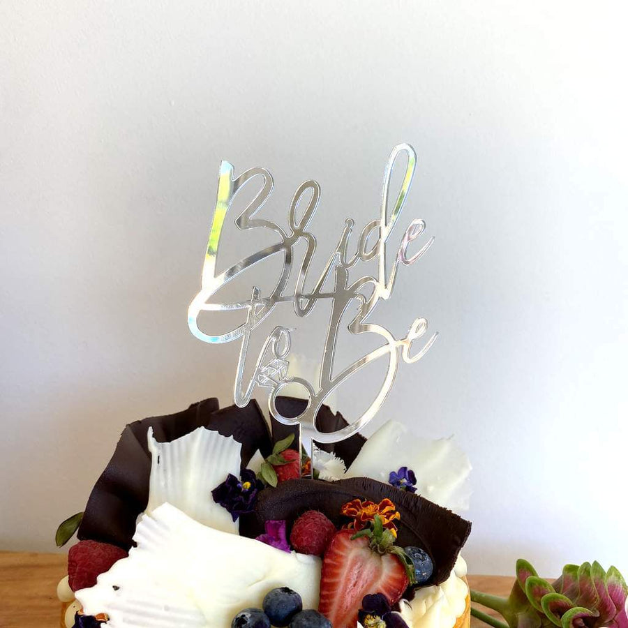 Silver Mirror Acrylic 'Bride To Be' with Diamond Ring Cake Topper