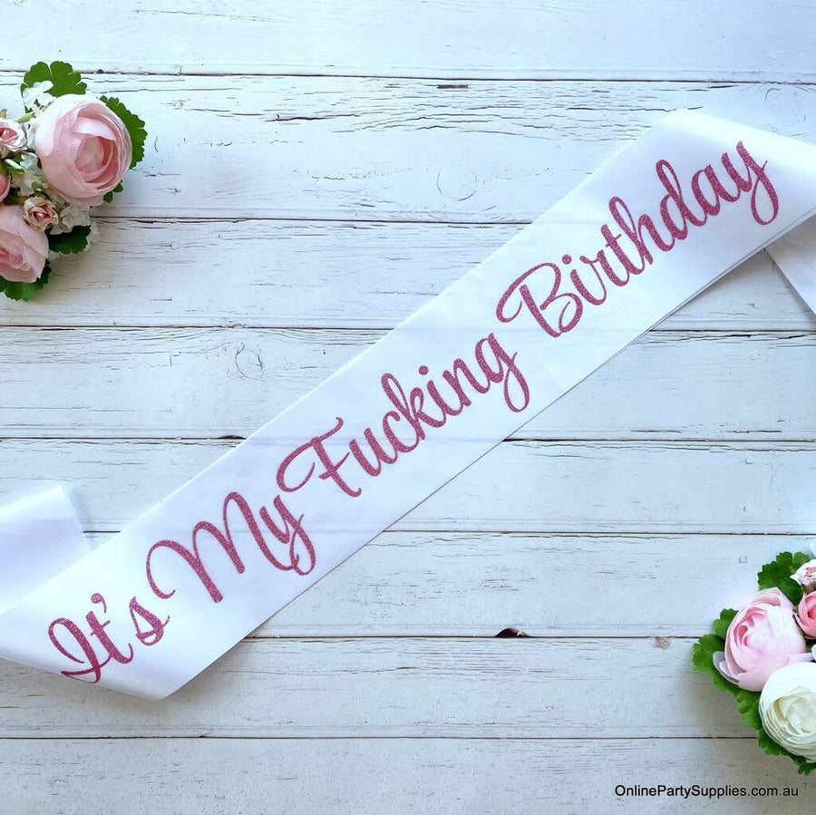 Multicolored Glitter 'It's My Fucking Birthday' Party Satin Sash