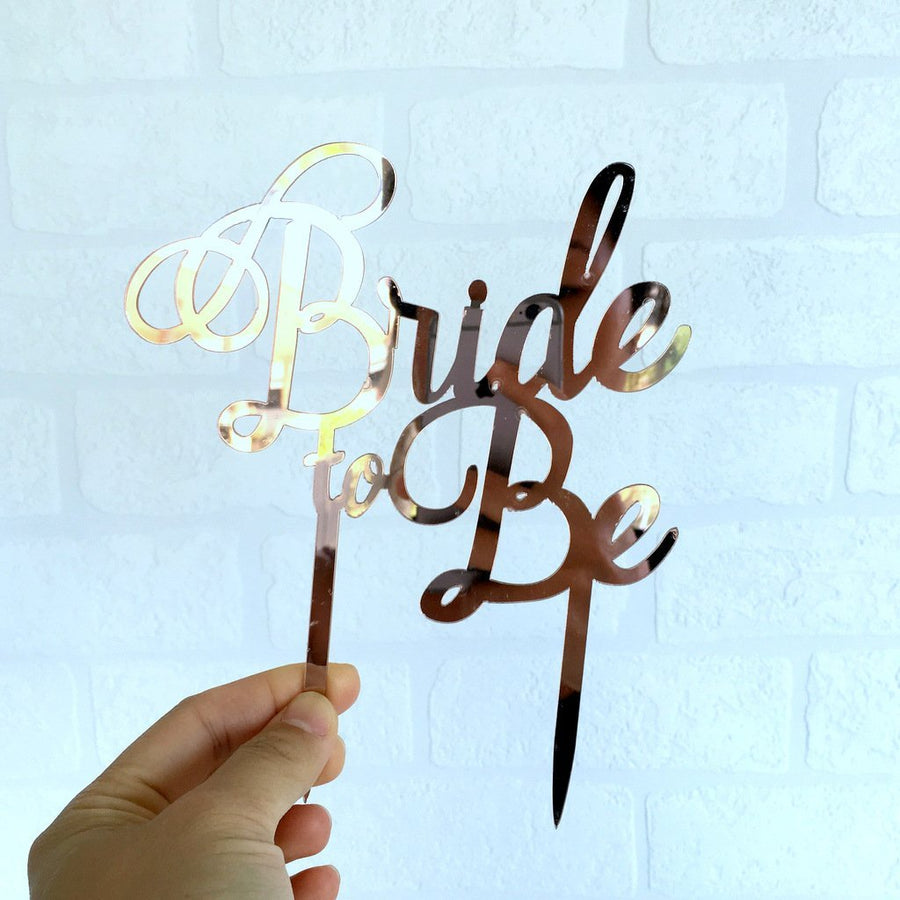 Rose Gold Mirror Acrylic 'Bride To Be' Cake Topper - Online Party Supplies