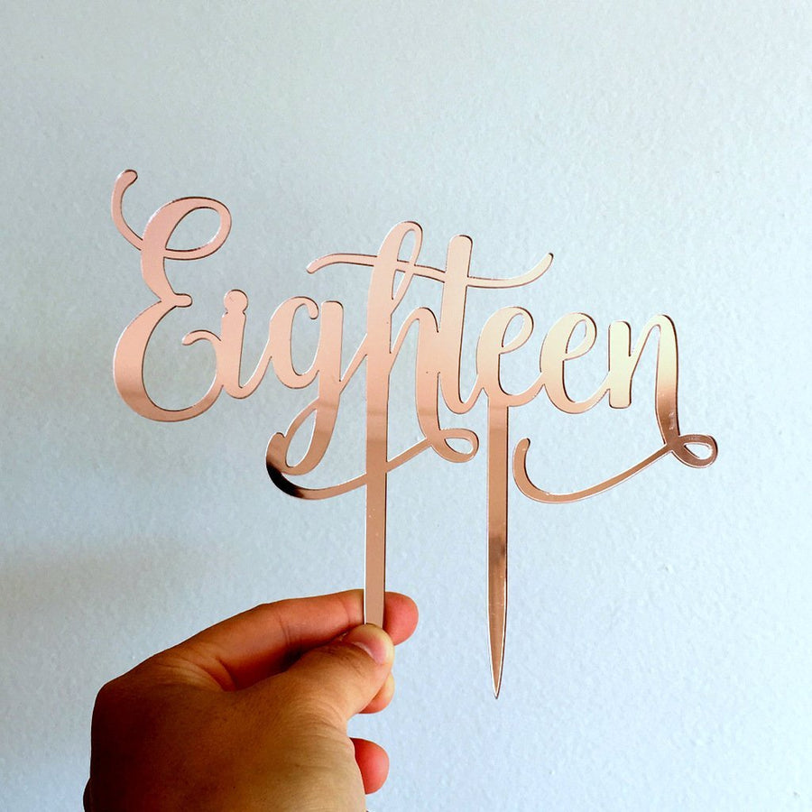 Rose Gold Mirror Acrylic 'Eighteen' Cake Topper