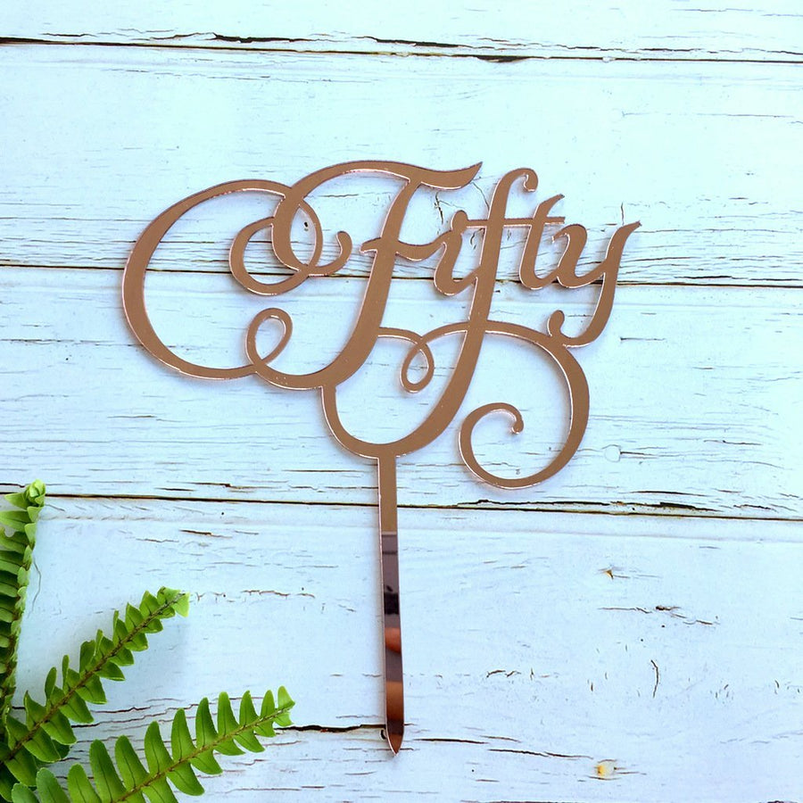 Rose Gold Mirror Acrylic 'Fifty' Cake Topper - Online Party Supplies