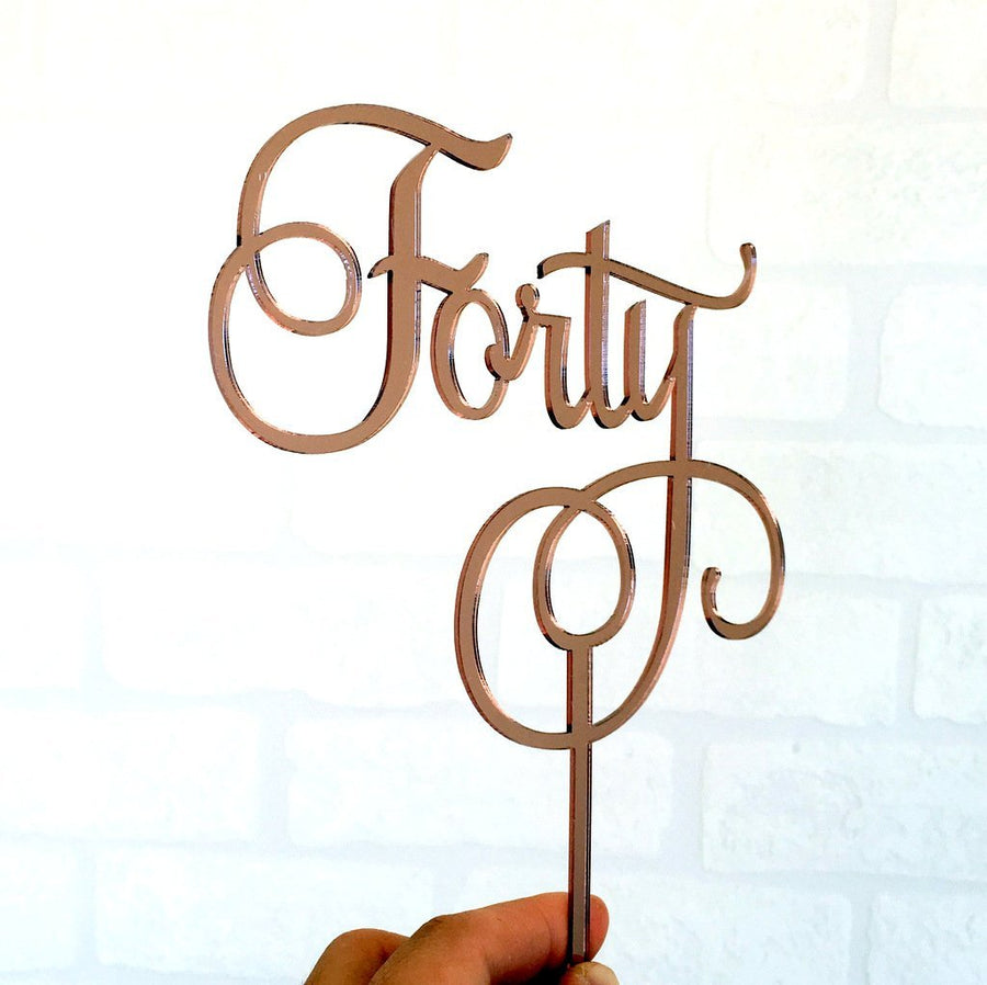Rose Gold Mirror Acrylic 'Forty' Cake Topper - Online Party Supplies