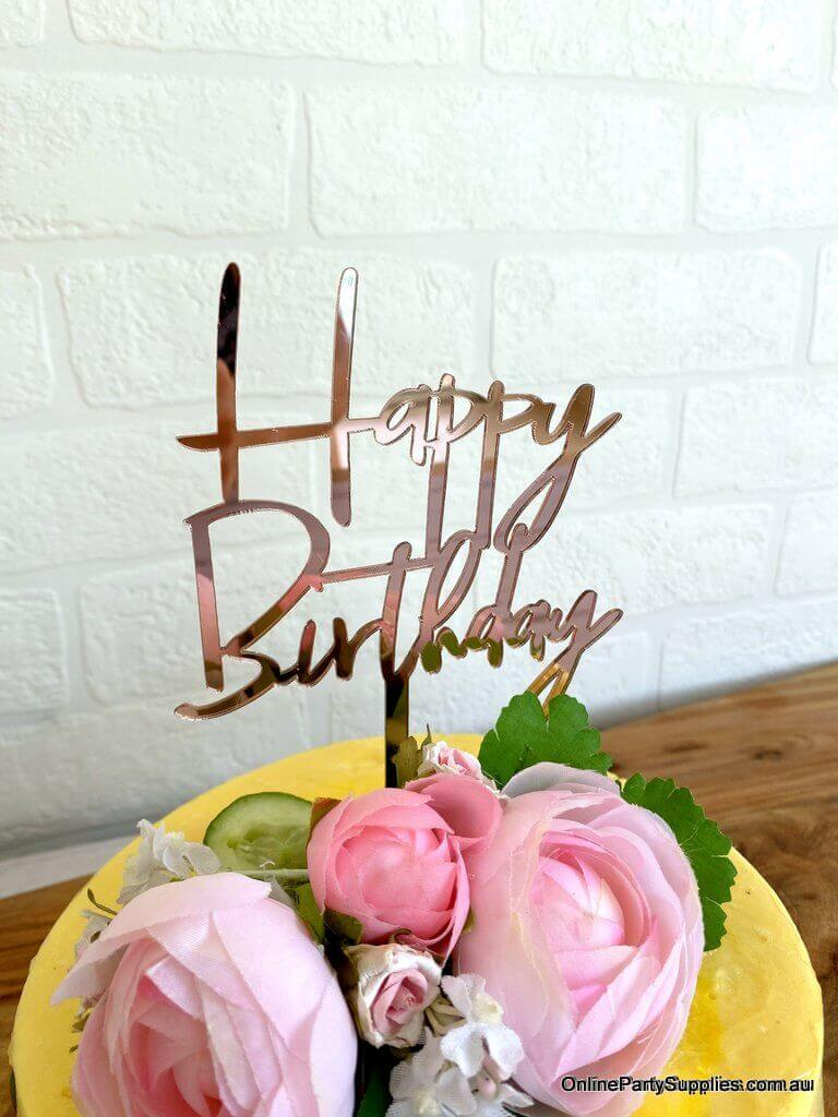 Online Party Supplies Australia Acrylic Rose Gold Mirror Happy Birthday Script Cake Topper