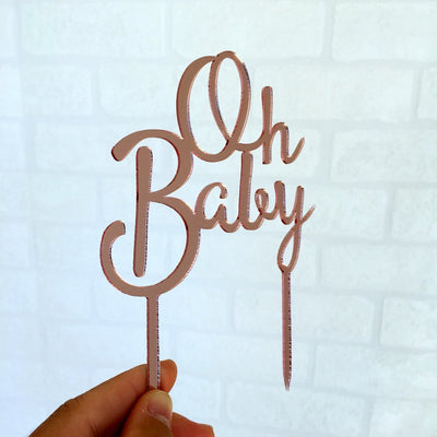 Rose Gold Mirror Acrylic 'Oh Baby' Birthday Cake Topper - Online Party Supplies