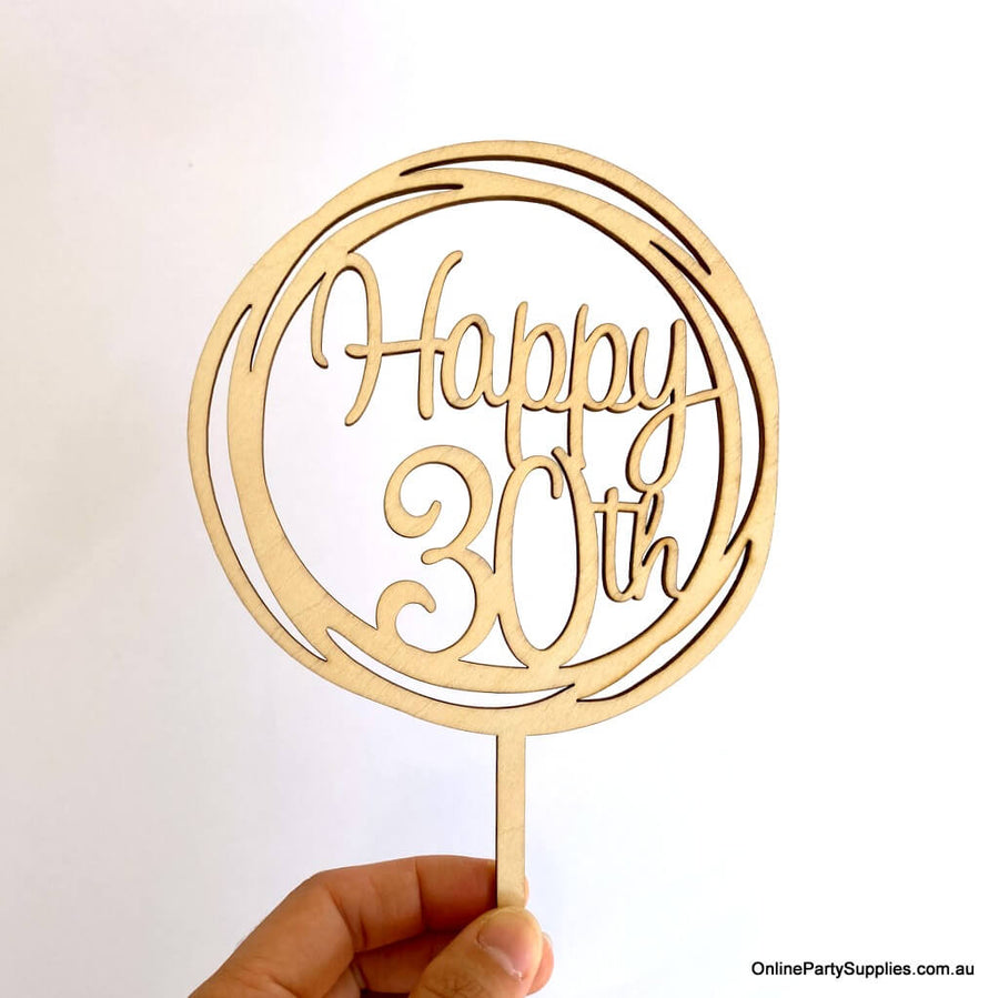Online Party Supplies Australia Wooden Geometric Circle Happy 30th Birthday Cake Topper