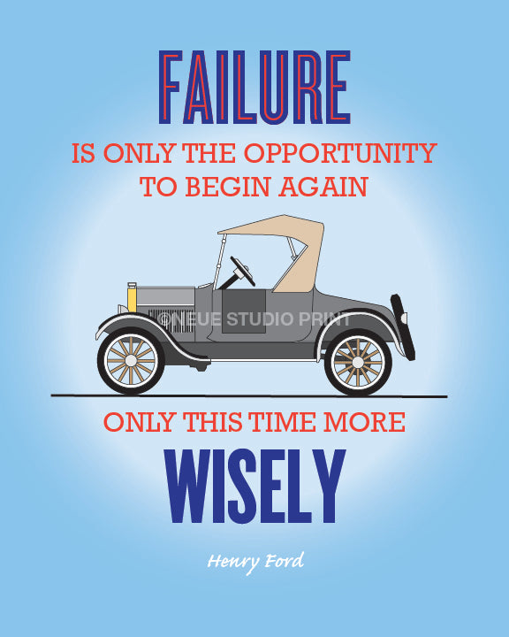 Henry Ford Inspirational Quote, Retro Poster, Motivational Poster, Failure is an Opportunity, Classic Model T Ford, AW32