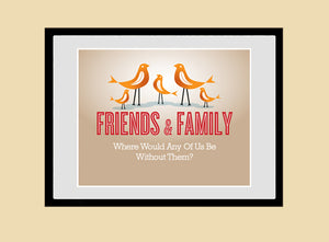 FRIENDS & FAMILY Inspirational quote print, retro wall art, Cathrineholm, AW43