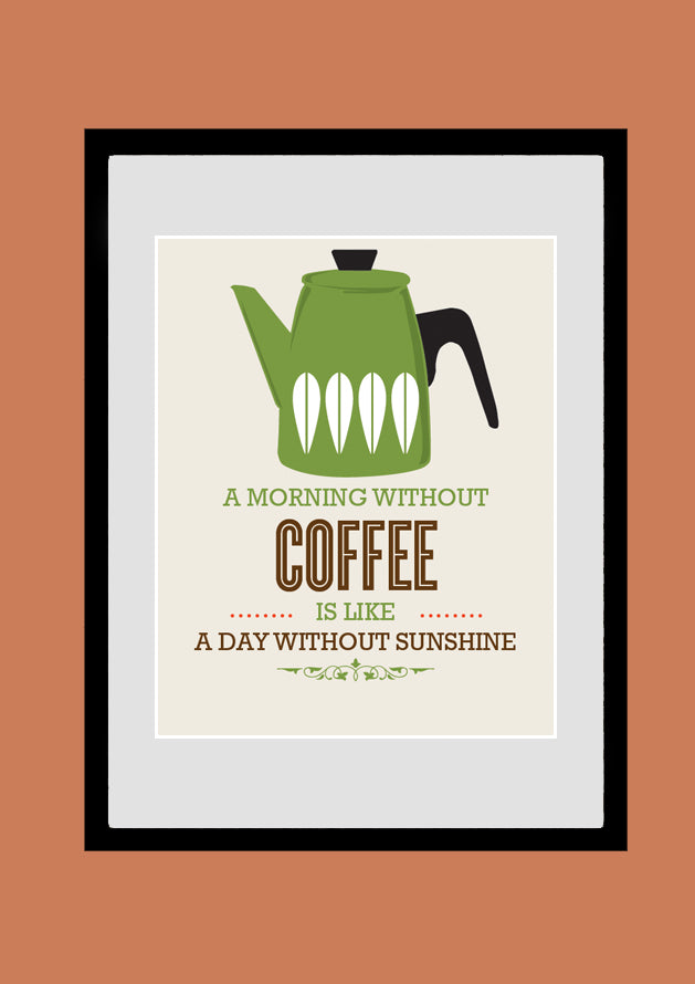 Cathrineholm Kitchen Art, A Morning Without Coffee, Poster