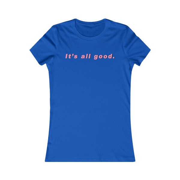 It's all good Tee - Thallo Shop